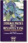 img - for Antolog a po tica de la dinastia tang book / textbook / text book