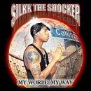echange, troc Silkk The Shocker - My World My Way