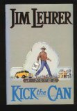 Kick the Can (039913350X) by Lehrer, Jim