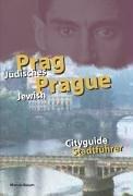 Jüdisches Prag / Jewisch Prague: Stadtführer / Cityguide
