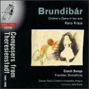 Composers from Theresienstadt 1941-1945 : Krása: Brundibár (Children's Opera in two acts)