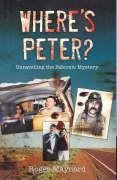 Where's Peter? - Unravelling The Falconio Mystery