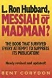 img - for L. Ron Hubbard: Messiah or Madman? by Bent Corydon (1994-06-04) book / textbook / text book