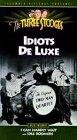 Three Stooges #24 Idiots Delu.