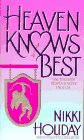 Image for Heaven Knows Best