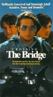 Crossing the Bridge [VHS]