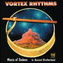 echange, troc Ancient Brotherhood - Vortex Rhythms: Music of Sedona
