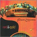 Fairport Convention - Red and Gold - Zortam Music