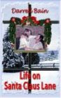 Life on Santa Claus Lane (1931201196) by Bain, Darrell
