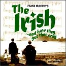 Irish & How They Got That Way [Original Cast]