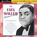 Fats Waller Doesn't Sing: 23 Swing Cl...