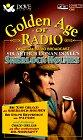 Sherlock Holmes: The Golden Age of Radio