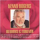 KENNY ROGERS - Always and forever - Zortam Music