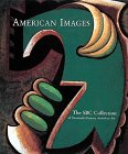 American Images: The Sbc Collection of Twentieth-Century American Art (0810919699) by Fahlman, Betsy