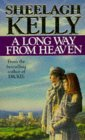 Sheelagh Kelly A Long Way from Heaven