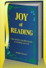Joy of Reading: One Family's Fun-Filled Guide to Reading Success