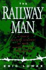 img - for By Eric Lomax The Railway Man: A Pow's Searing Account of War, Brutality and Forgiveness book / textbook / text book