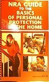 NRA Guide to the Basics of Personal Protection in the Home (Protection Home compare prices)