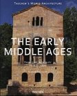 The Early Middle Ages: From Late Antiquity to A.D. 1000 (Taschen's World Architecture) (3822882615) by Altet, Xavier Barral I