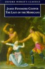 The Last of the Mohicans (Oxford World's Classics) (019283505X) by Cooper, James Fenimore