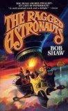Ragged Astronauts, Bob Shaw
