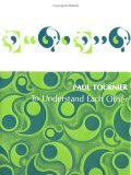 To Understand Each Other / by Paul Tournier ; Translated by John S. Gilmour, Paul Tournier