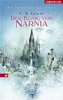 Die Chroniken Von Narnia: Der Konig Von Narnia
