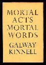 MORTAL ACTS MORTAL WORDS