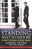 img - for Standing Next to History Publisher: St. Martin's Griffin book / textbook / text book