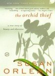 The Orchid Thief: A True Story of Beauty and Obsession (Ballantine Readers Circle) by Orlean, Susan 13th (thirteenth) edition [Paperback(2000)]