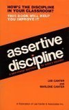 Assertive Discipline Positive Behavior (0960897801) by Lee Canter