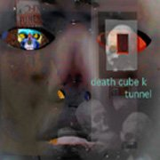 DEATH CUBE K TUNNEL by Buckethead