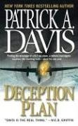 Deception Plan, Patrick A. Davis