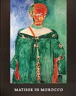 Matisse in Morocco: The Paintings and Drawings, 1912-1913 (0810925273) by Jack Cowart