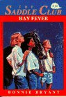 HAY FEVER (Saddle Club #34) (0553481487) by Bryant, Bonnie