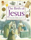 The Birth of Jesus (Bible Stories) (0789411938) by Hastings, Selina
