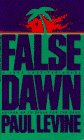 False Dawn (0553565044) by Levine, Paul