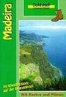 Goldstadt Wanderführer Madeira. 50 Wa...