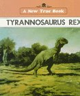 Tyrannosaurus Rex (New True Books) (0516411675) by Petersen, David
