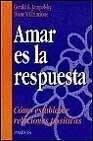 img - for Amar Es La Respuesta (Spanish Edition) book / textbook / text book