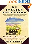 An Italian Education: The Further Adv...