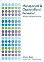 Management and Organisational Behaviour: Second European Edition