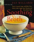 A Soothing Broth by Pat Willard