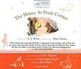 The House At Pooh Corner (A.A. Milnes Pooh Classics, Volume 2)