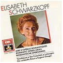 Elisabeth Schwarzkopf: Romantic Opera Arias (Airs D'operas Romantiques) by Bedrich Smetana,&#32;Pyotr Il'yich Tchaikovsky,&#32;Richard Wagner,&#32;Carl Maria von Weber and Alceo Galliera