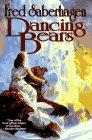 Dancing Bears (0312857985) by Saberhagen, Fred