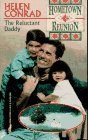 img - for The Reluctant Daddy (Hometown Reunion) book / textbook / text book