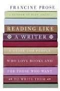 "Cover of ""Reading Like a Writer: A Guide ..."