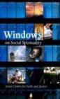 Windows on Social Spirituality