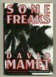 Some Freaks (0670829331) by Mamet, David